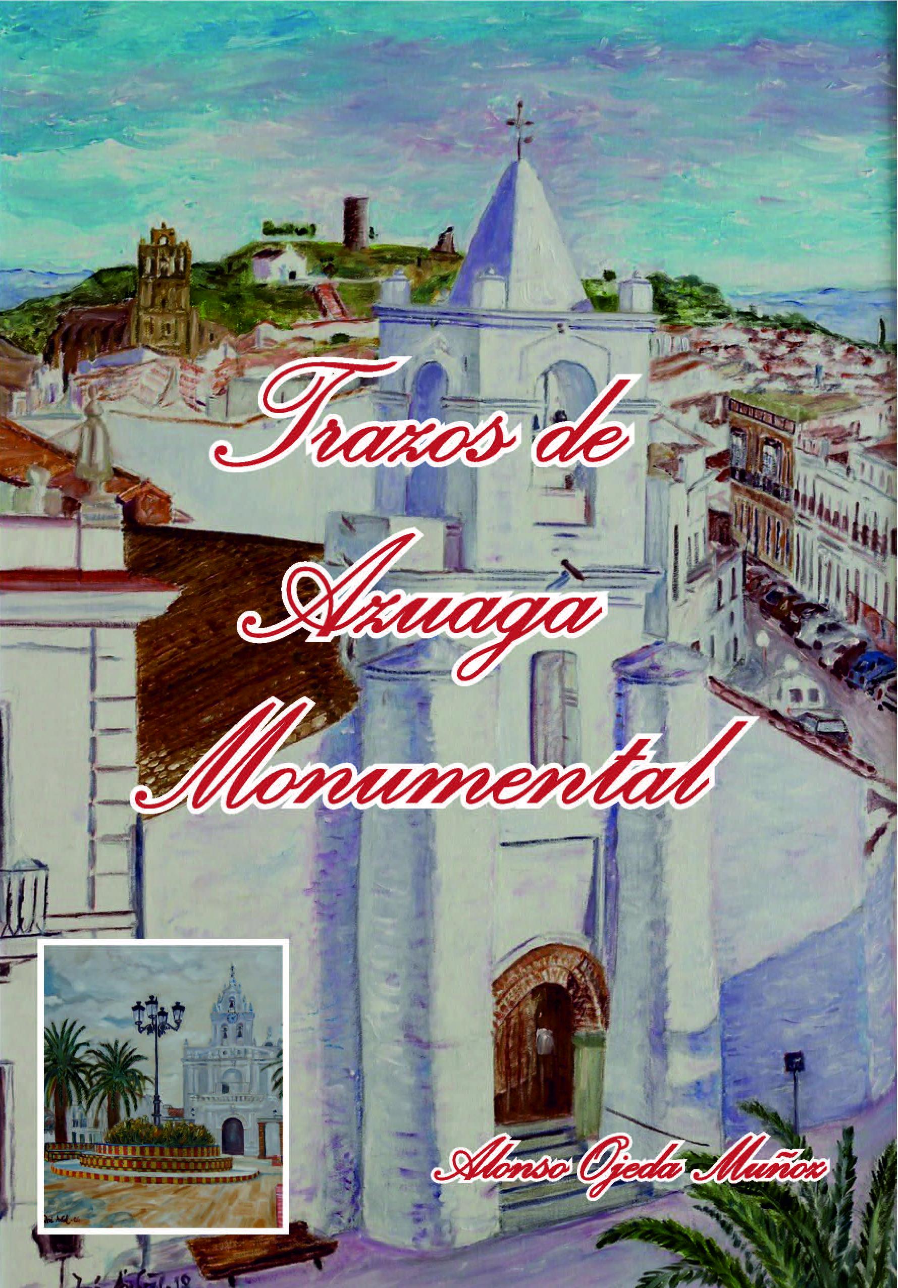 "LIBRO: ""TRAZOS DE AZUAGA MONUMENTAL"""
